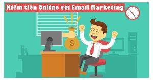 Kiếm tiền online với email marketing