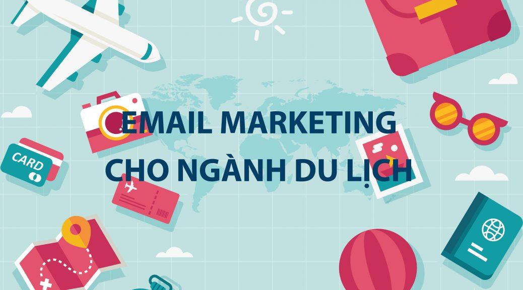 Email marketing cho ngành du lịch