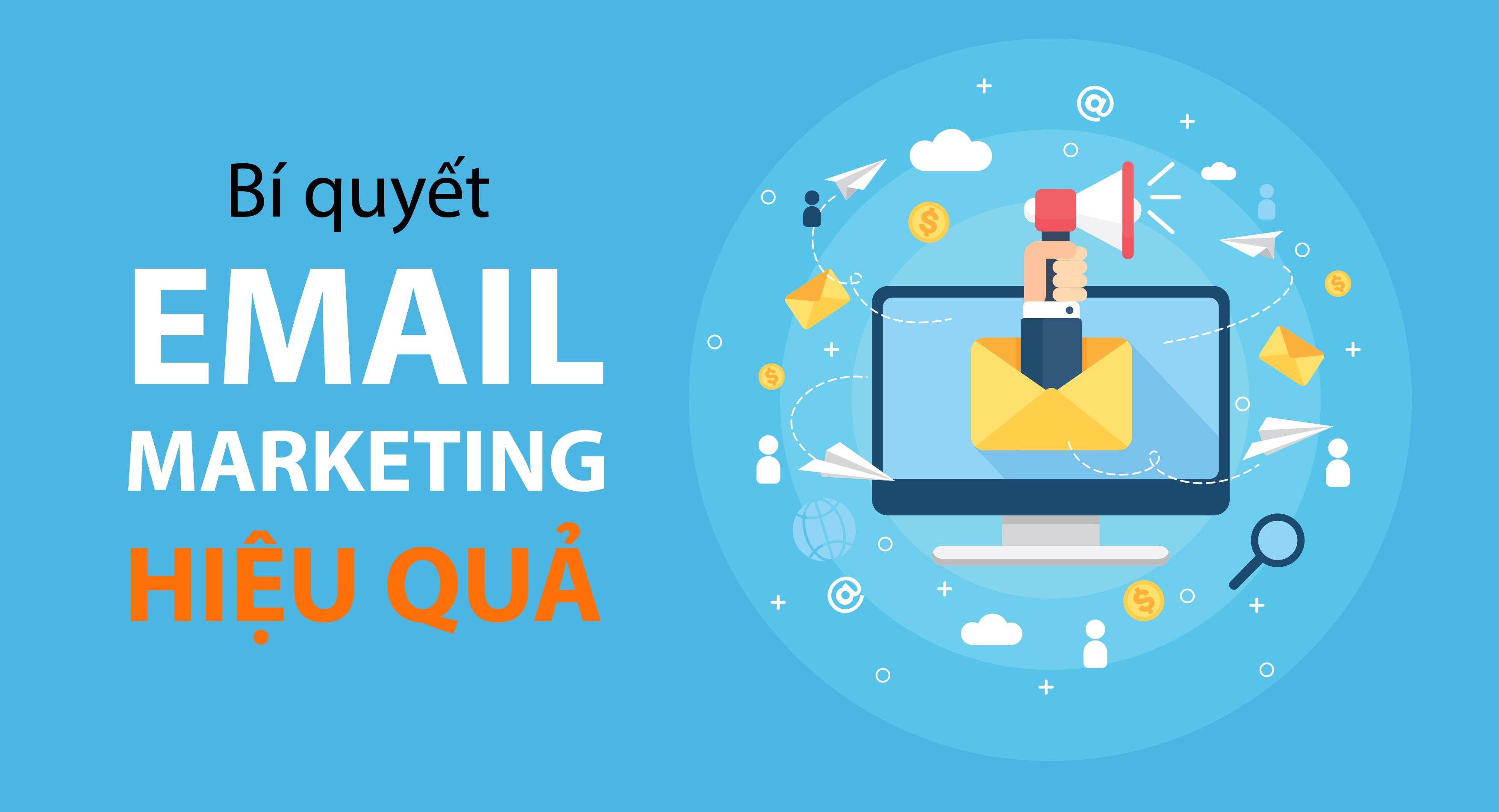 Hướng dẫn cách viết nội dung email marketing đem lại hiệu qủa cao