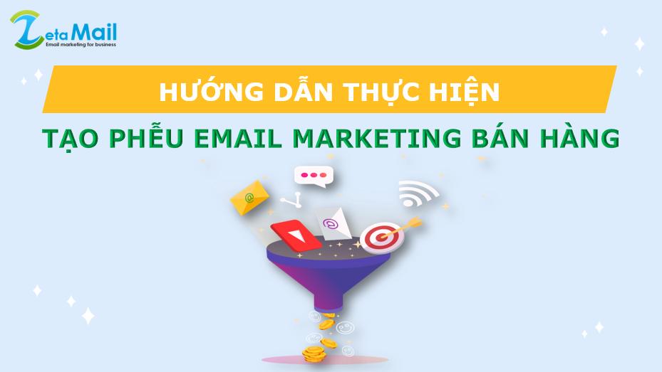 Phễu email marketing bán hàng tự động là gì? Hướng dẫn Thiết lập phễu email tự động đem lại hiệu quả với zetamail