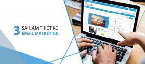 3 sai lầm thiết kế email marketing