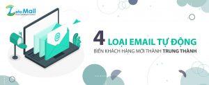 4 loại email tự động biến khách hàng mới thành trung thành