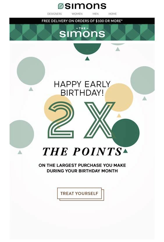 Email tự động của the Simons - tặng 2x điểm tích cho đơn hàng lớn nhất trong tháng sinh nhật của khách hàng