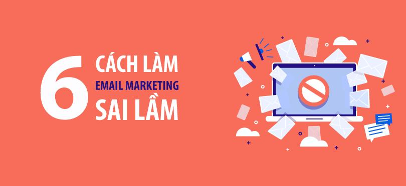 cách làm email marketing sai lầm