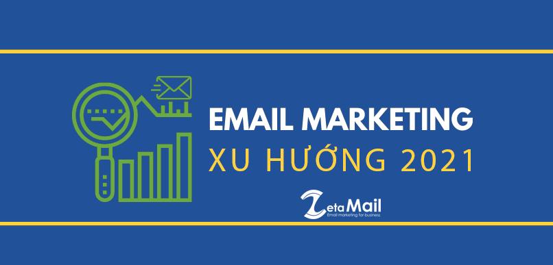 xu-huong-email-marketing-2021