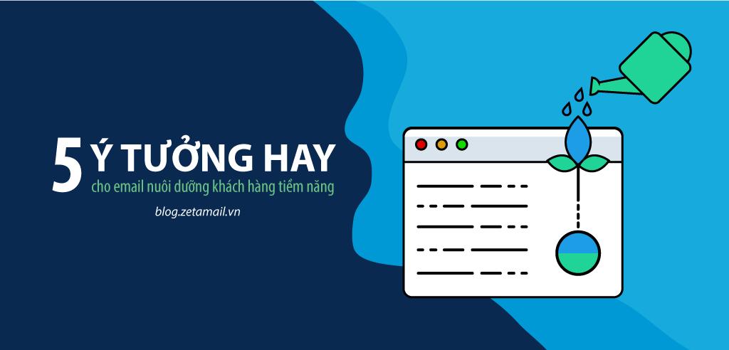 ý tưởng email nuôi dưỡng khách hàng tiềm năng